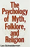 img - for The Psychology of Myth, Folklore, and Religion book / textbook / text book