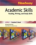 New Headway Academic Skills: Student's Book Level 1: Reading, Writing, and Study Skills (0194715582) by Harrison, Richard