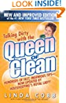 Talking Dirty With the Queen of Clean...