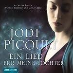 Ein Lied für meine Tochter | Jodi Picoult