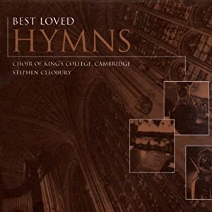 Best Loved Hymns from Choir of King's College Cambridge Stephen Cleobury
