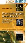 Echocardiography Board Review: 500 Mu...