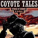 Coyote Tales Audiobook by Jim Bihyeh Narrated by Cayenne Chris Conroy