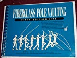 "Fiberglass pole vaulting: The ""continuous chain"" using the drop-tip technique"