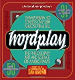 Wordplay: The Philosophy, Art, and Science of Ambigrams (0767920759) by John Langdon