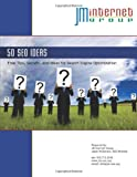 img - for Fifty SEO Ideas: Free Tips, Secrets, and Ideas for Search Engine Optimization book / textbook / text book