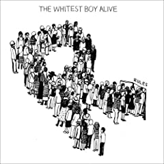 Rules - The Whitest Boy Alive