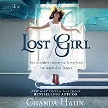 Lost Girl: Neverwood Chronicles, Book 1 Audiobook by Chanda Hahn Narrated by Stephanie Willis