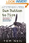 Gun Button to Fire: A Hurricane Pilot...