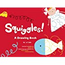Squiggles!: A Drawing Book