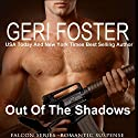 Out of the Shadows: Falcon Securities, Book 2 Audiobook by Geri Foster Narrated by David Brenin