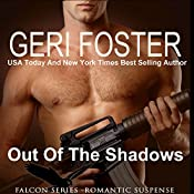 Out of the Shadows: Falcon Securities, Book 2 | Geri Foster