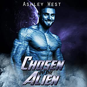 Chosen by the Alien Audiobook