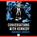 Conversations with Kennedy (       UNABRIDGED) by Benjamin Bradlee Narrated by Richard Davidson