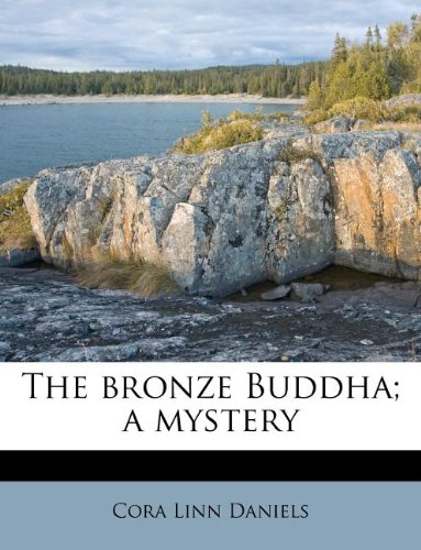 The bronze Buddha; a mystery