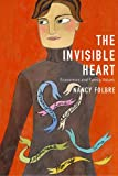 The Invisible Heart: Economics and Family Values (1565846559) by Nancy Folbre