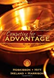 Competing for Advantage [Paperback] [2012] 3 Ed. Robert E. Hoskisson, Michael A. Hitt, R. Duane Ireland, Jeffrey S. Harrison