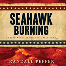 Seahawk Burning (       UNABRIDGED) by Randall Peffer Narrated by Jonathan Davis