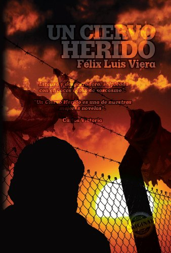 Un ciervo herido [novela] (Eriginal Books) (Spanish Edition)