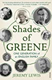 Shades of Greene: One Generation of an English Family (0099551888) by Lewis, Jeremy