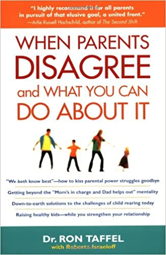 <p>When Parents Disagree and What You Can Do About It</p>