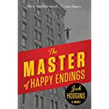 The Master of Happy Endings: A Novelby Jack Hodgins