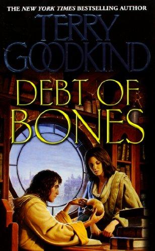Debt of Bones (Sword of Truth Prequel Novel)
