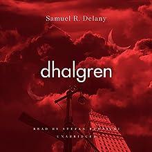 Dhalgren   Livre audio Auteur(s) : Samuel R. Delany Narrateur(s) : Stefan Rudnicki