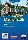 Bigalke/Köhler: Mathematik Sekundarstufe II - Berlin - Neubearbeitung: Einführungsphase - Schülerbuch mit CD-ROM