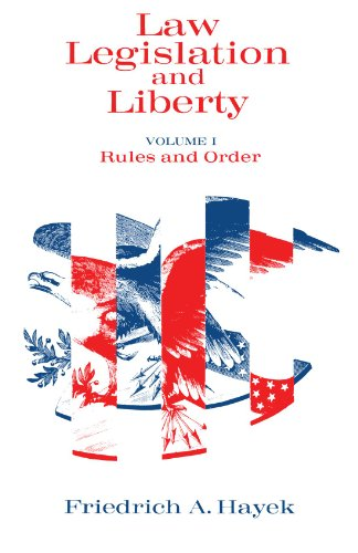 Law, Legislation and Liberty, Volume 1: Rules and Order
