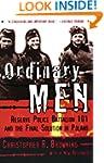 Ordinary Men: Reserve Police Battalio...