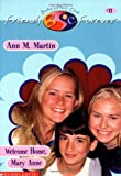 Welcome Home, Mary Anne (Baby-Sitters Club Friends Forever #11) (0590523465) by Martin, Ann M.