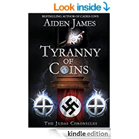 Tyranny of Coins (The Judas Chronicles Book 5)