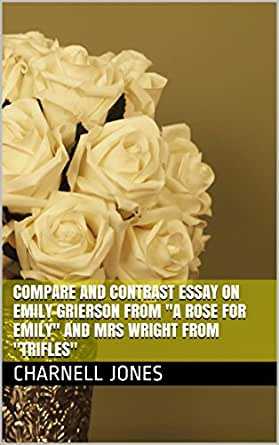 Essay for  a rose for emily