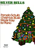 Silver Bells (Pamela Schultz Christmas Music Made Easy for Piano)
