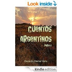 Cuentos Argentinos - Parte 2 (Spanish Edition)