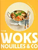 WOKS, NOUILLES & CO - INSTANTS GOURMANDS