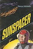 Sunspacer: A novel (0060268492) by Zebrowski, George