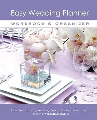 Easy Wedding Planner, Workbook & Organizer