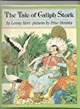 img - for The Tale of Caliph Stork (Dial Books for Young Readers) book / textbook / text book