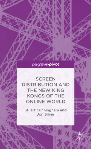 Screen Distribution and the New King Kongs of the Online World (Palgrave Pivot)