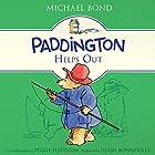 Paddington Helps Out Hörbuch von Michael Bond Gesprochen von: Hugh Bonneville