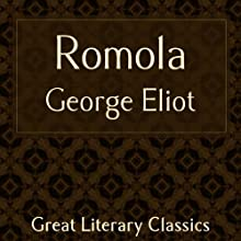 Romola | Livre audio Auteur(s) : George Eliot Narrateur(s) : Gabriel Woolf