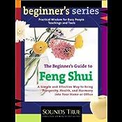 The Beginner's Guide to Feng Shui | [Ken Cohen]