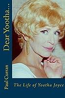 Dear Yootha...: The Life of Yootha Joyce