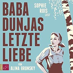 Baba Dunjas letzte Liebe Hörbuch