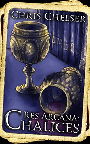 ebook: Res Arcana: Chalices (B00TYROLOQ)