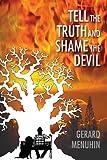 Tell the Truth & Shame the Devil 2015