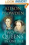 Two Queens in One Isle: The Deadly Re...