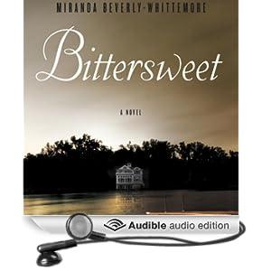 Bittersweet: A Novel